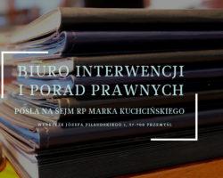 Listopadowe porady prawne w biurze poselskim Marka Kuchcińskiego